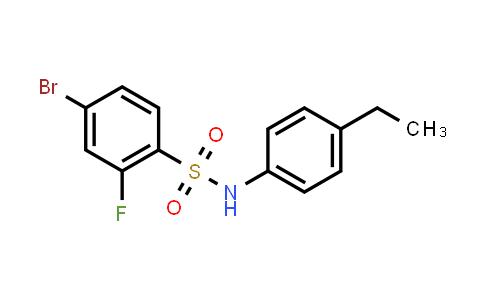 XY0264 | 1770242-73-3 | Benzenesulfonamide, 4-bromo-N-(4-ethylphenyl)-2-fluoro-