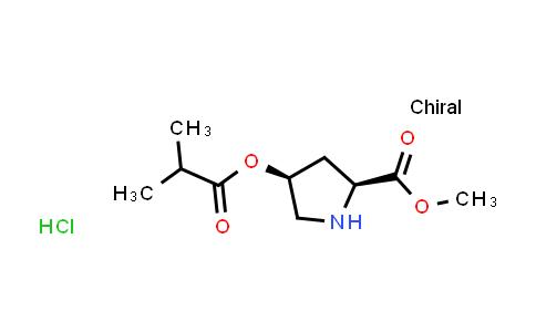 (2S,4S)-Methyl 4-(isobutyryloxy)pyrrolidine-2-carboxylate hydrochloride